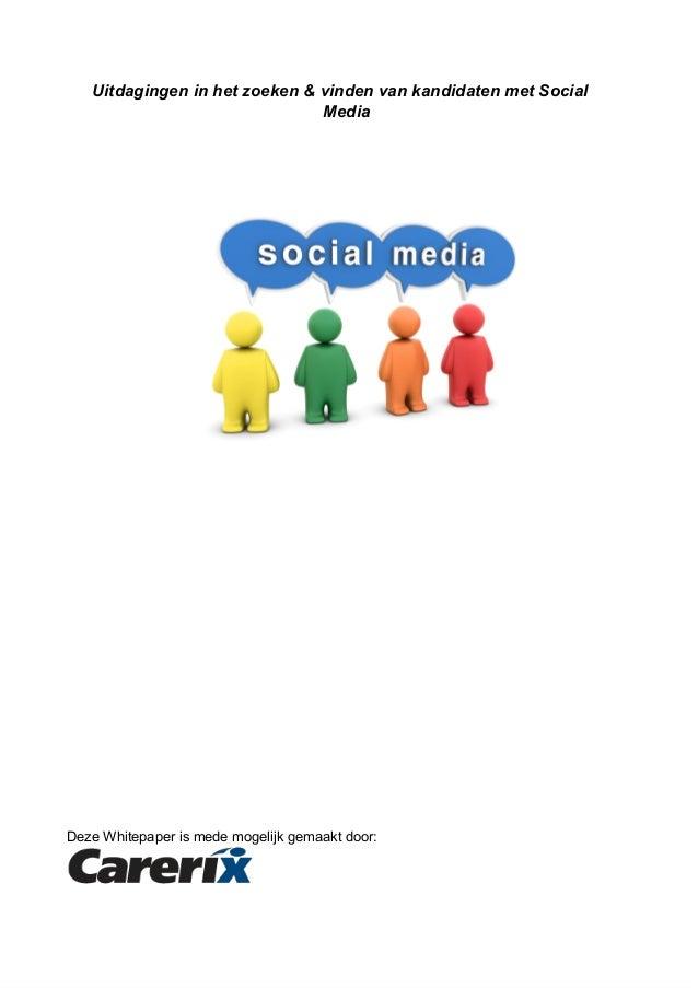Uitdagingeninhetzoeken&vindenvankandidatenmetSocial                                  Media...