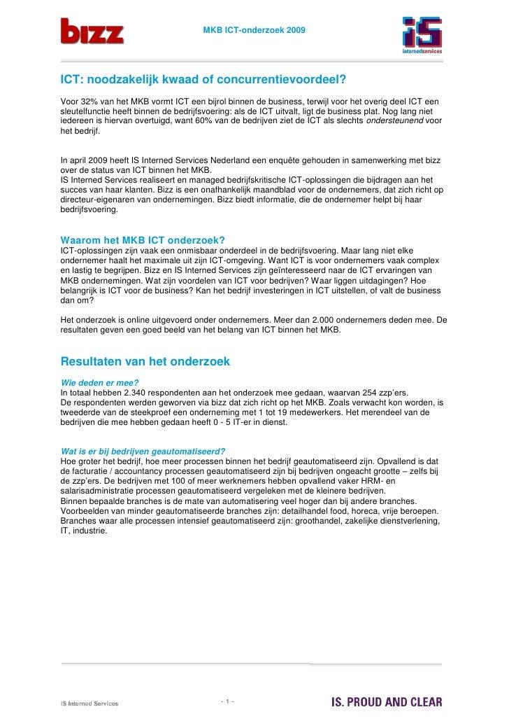 MKB ICT-onderzoek 2009     ICT: noodzakelijk kwaad of concurrentievoordeel? Voor 32% van het MKB vormt ICT een bijrol binn...