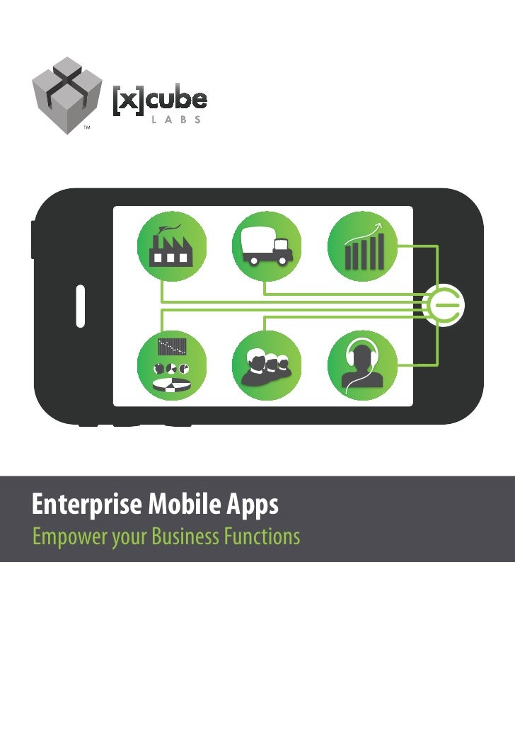 Enterprise Mobile AppsEmpoweryourBusinessFunctions