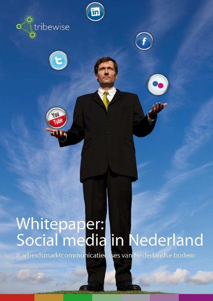 Whitepaper - Social Media In Nederland - Arbeidsmarktcommunicatie Editie