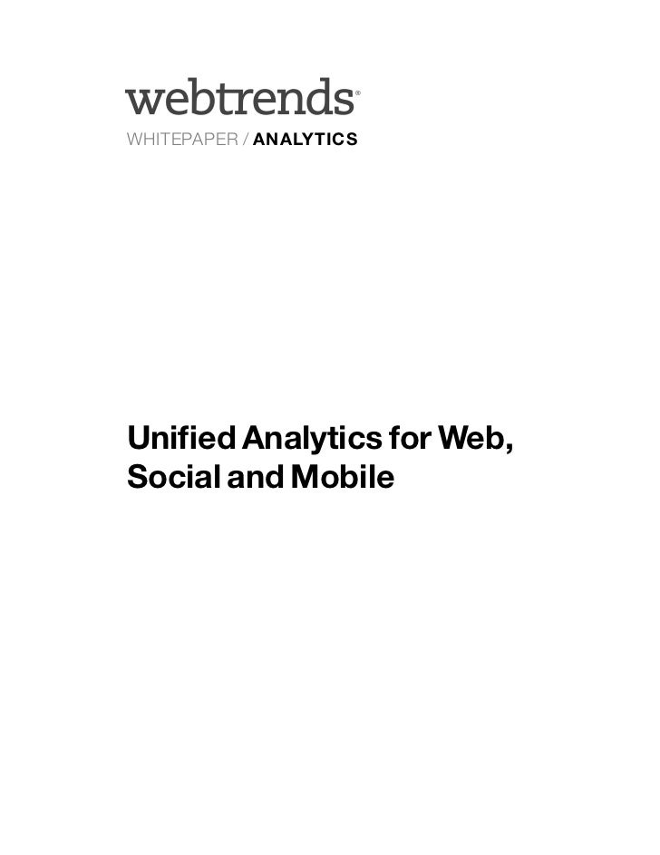 ®WHITEPAPER / ANALYTICSUnified Analytics for Web,Social and Mobile