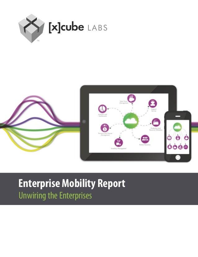 Enterprise Mobility Report - Unwiring the Enterprise
