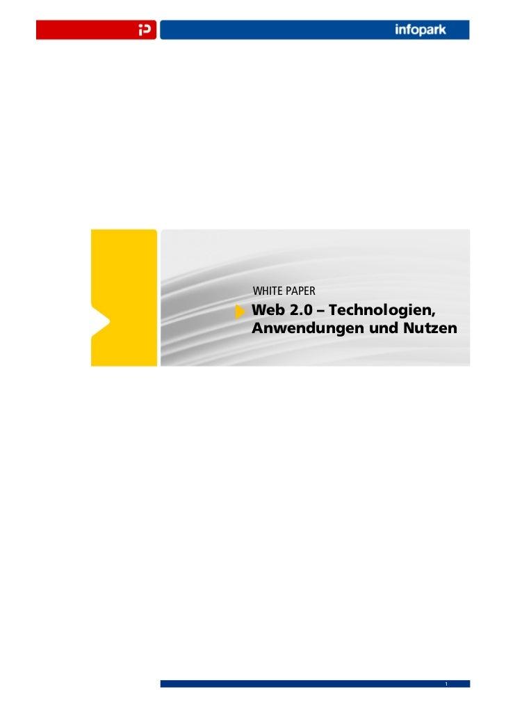 WHITE PAPERWeb 2.0 – Technologien,Anwendungen und Nutzen                     1