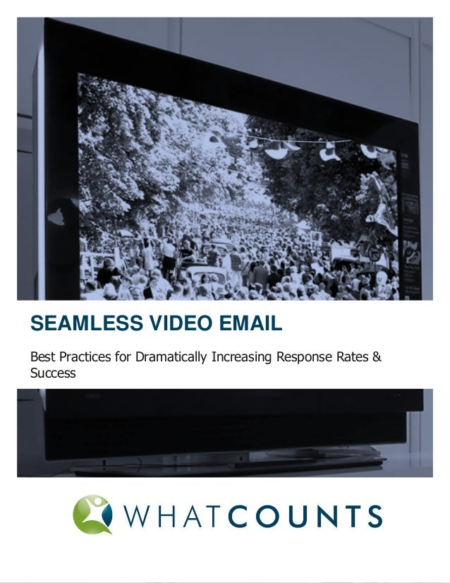 WhatCounts White Paper - Seamless Video Email