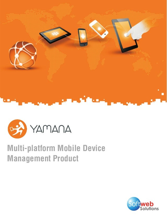 Mobile Device Management Service: Yamana