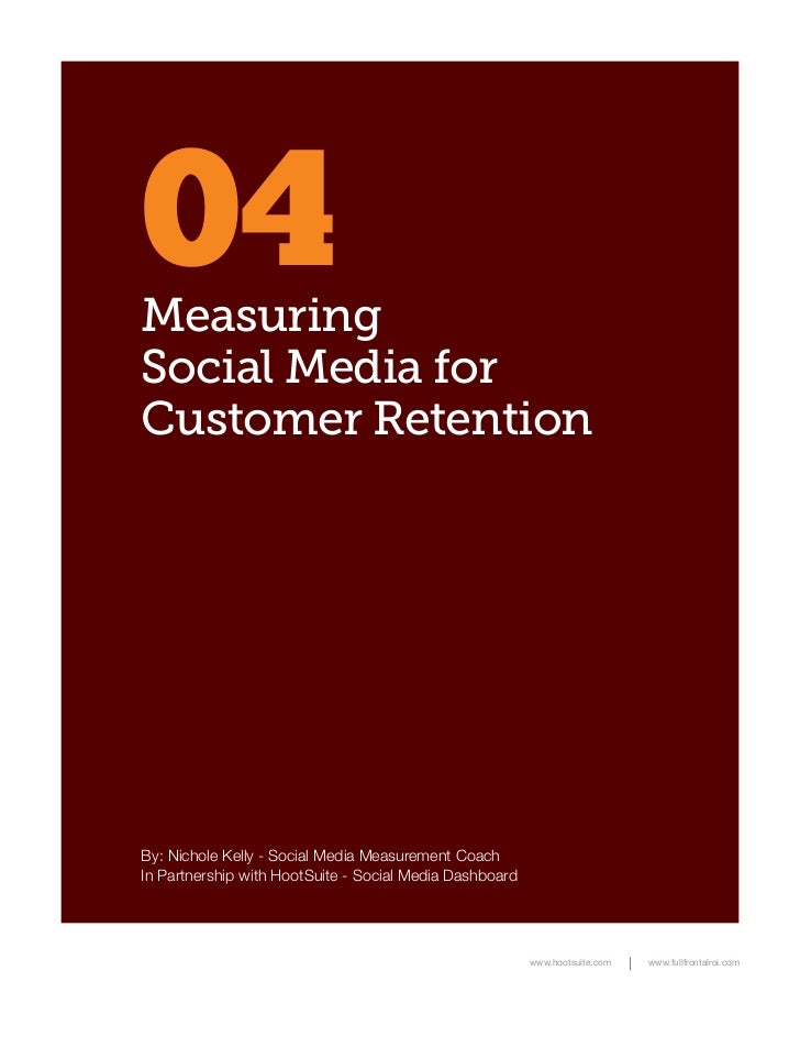 Measuring Social Media for Customer Retention