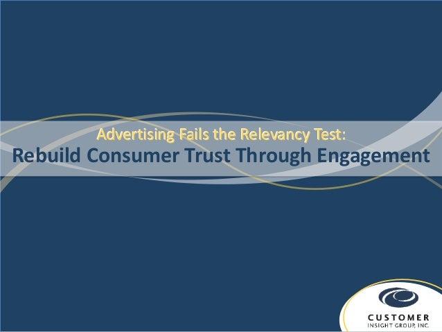 Advertising Fails the Relevancy Test:Rebuild Consumer Trust Through Engagement
