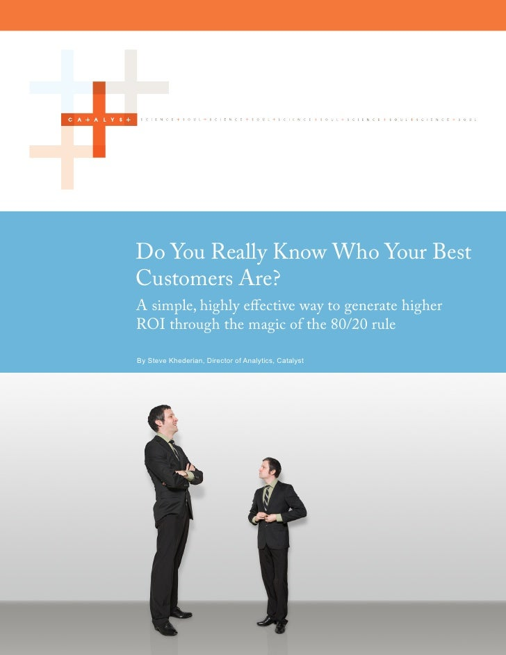 Do You Really Know Who Your Best Customers Are?