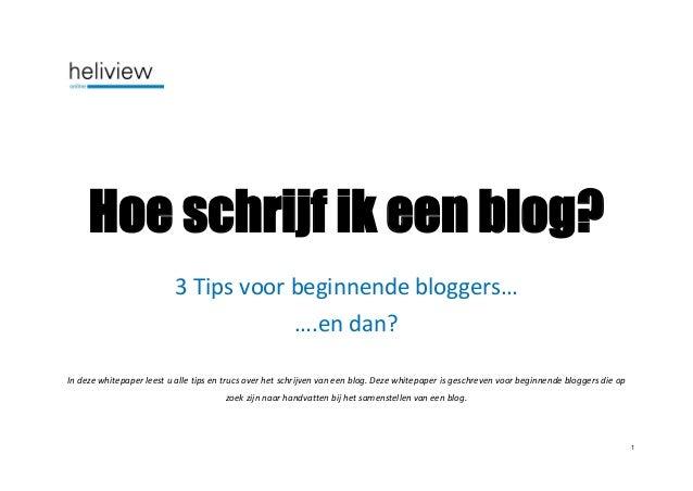 3 Top tips voor beginnende bloggers