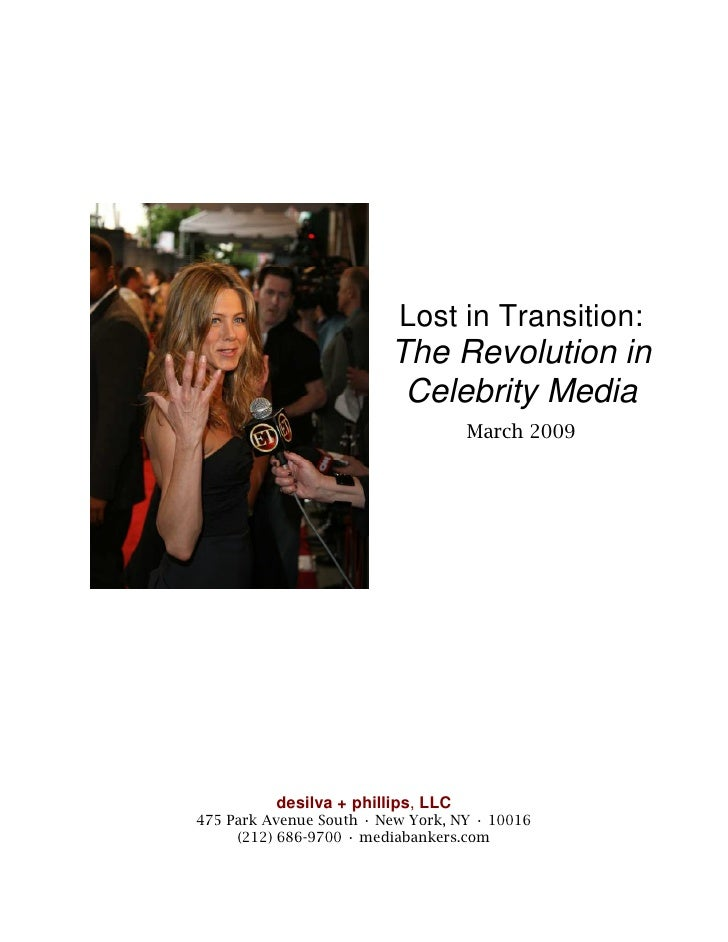 Lost in Transition:                          The Revolution in                           Celebrity Media                  ...