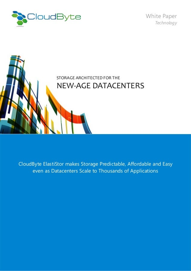 White Paper                                                           Technology                STORAGE ARCHITECTED FOR TH...