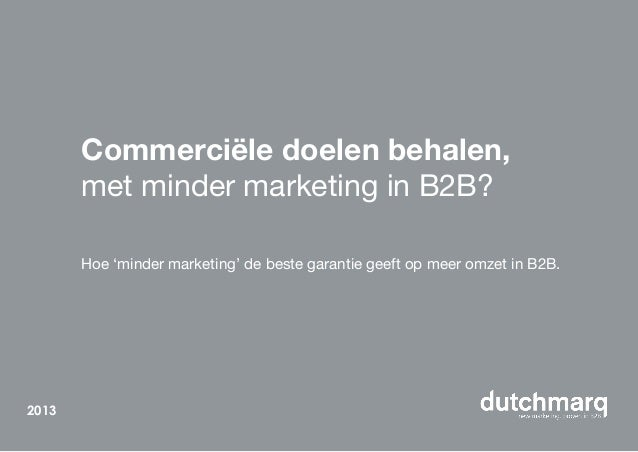 Whitepaper, commerciele doelen behalen met 'minder marketing' in B2B?!