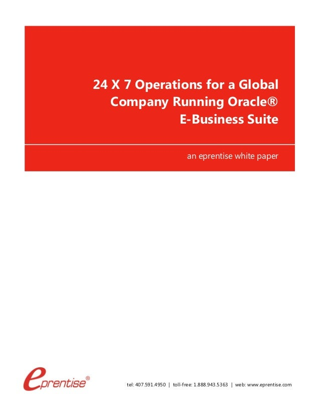 24x7 operations for a global company running Oracle E-Buisness Suite