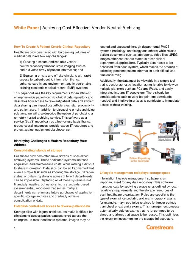 White Paper | Achieving Cost-Effective, Vendor-Neutral Archiving1How To Create A Patient Centric Clinical RepositoryHealth...