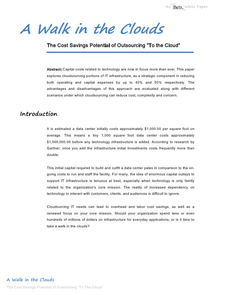 An           White Paper            A Walk in the Clouds                        The Cost Savings Potential of Outsourcing ...