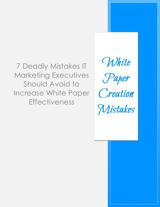 White paper creation mistakes