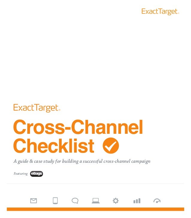 Cross-ChannelChecklistA guide & case study for building a successful cross-channel campaignFeaturing