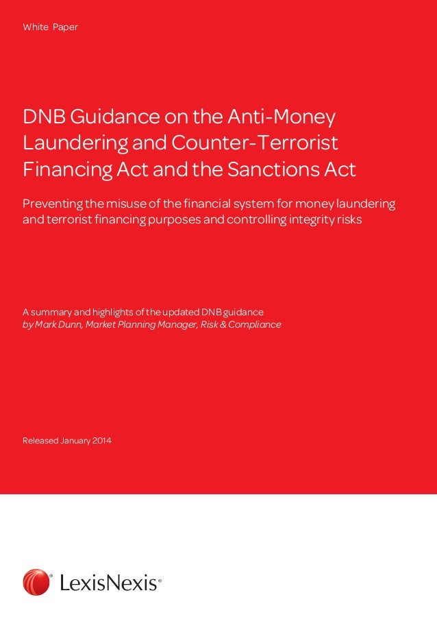 White Paper  DNB Guidance on the Anti-Money Laundering and Counter-Terrorist Financing Act and the Sanctions Act Preventin...