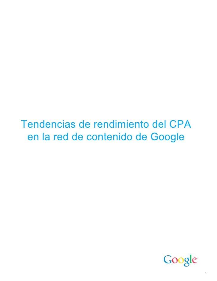 Tendencias de rendimiento del CPA  en la red de contenido de Google                                         1