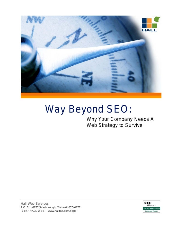 Way Beyond SEO:                                               Why Your Company Needs A                                    ...