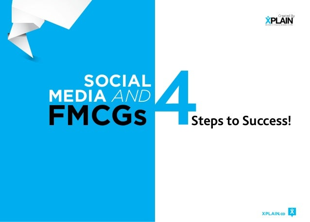 Social Media & FMCGs: 4 Steps to Success!