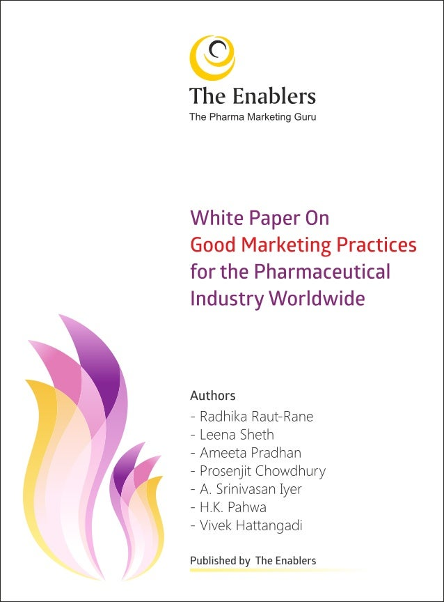 White Paper on Good Marketing Practices (GMaP) for Pharma