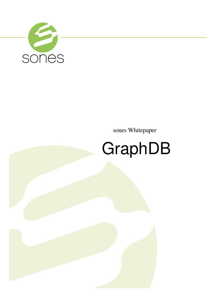 sones Whitepaper   GraphDB
