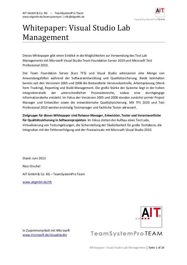 AIT GmbH & Co. KG – TeamSystemPro Teamwww.aitgmbh.de/teamsystempro | info@aitgmbh.deWhitepaper: Visual Studio Lab Manageme...