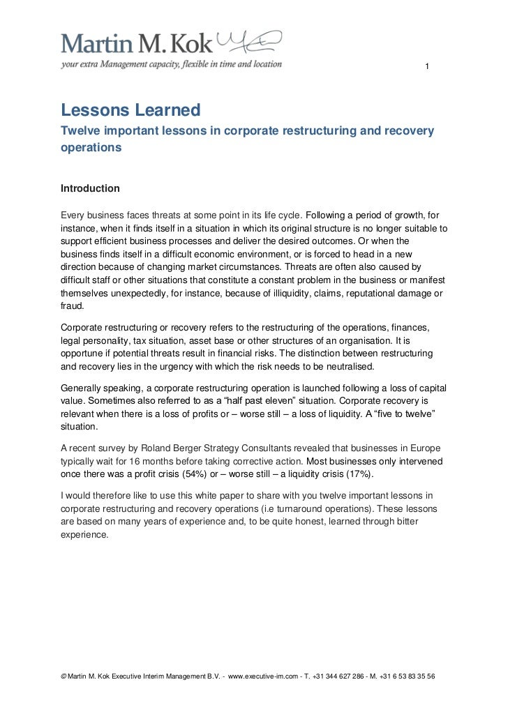 1Lessons LearnedTwelve important lessons in corporate restructuring and recoveryoperationsIntroductionEvery business faces...