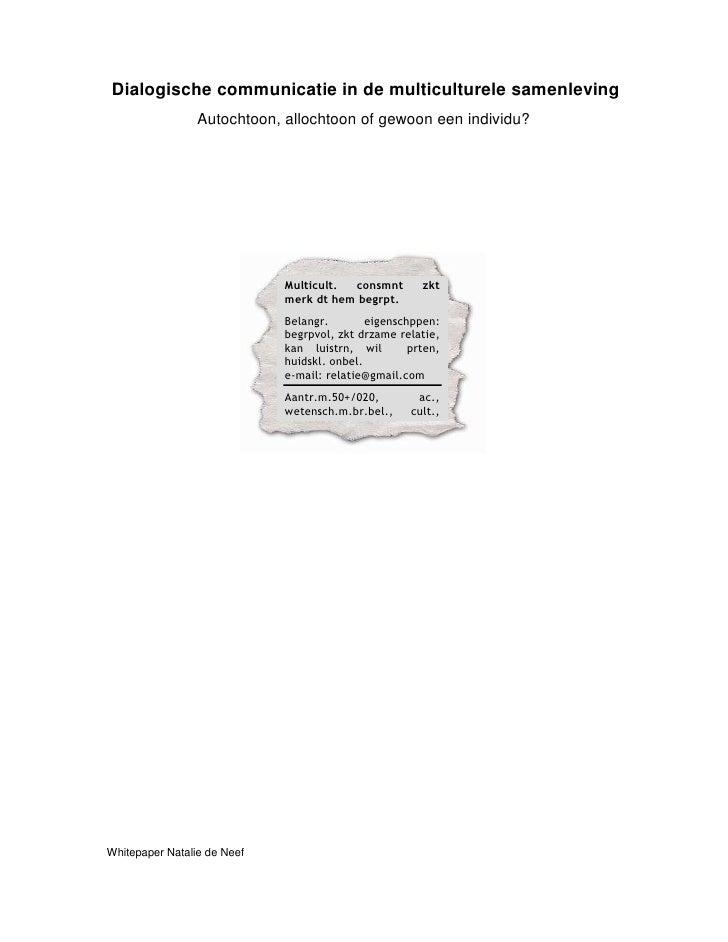 Dialogische communicatie in de multiculturele samenleving                  Autochtoon, allochtoon of gewoon een individu? ...