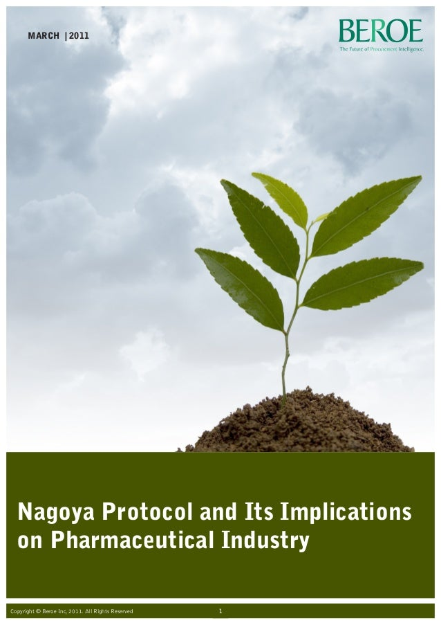 Nagoya Protocol and its Implications on Pharmaceutical Industry