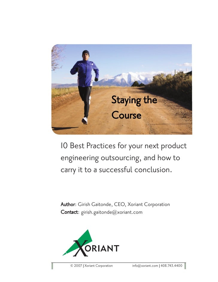 Staying the                              Course  10 Best Practices for your next product engineering outsourcing, and how ...