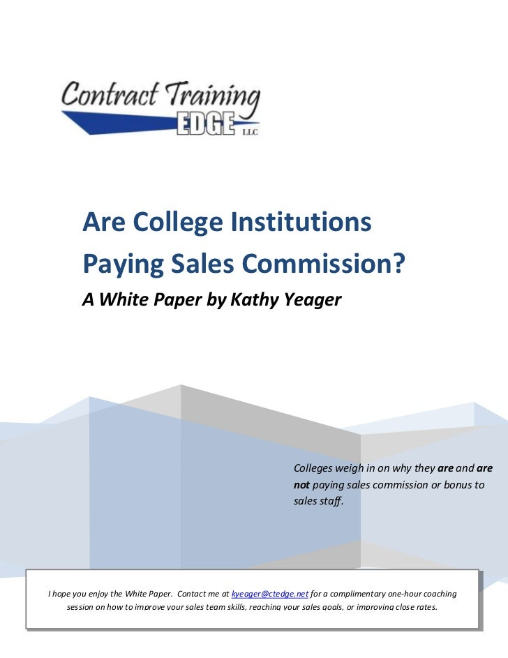 Colleges weigh in on why they are and are not paying sales commission or bonus to sales staff.Are College Institutions Pay...