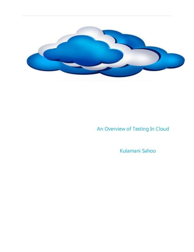 An Overview of Testing In CloudKulamani Sahoo
