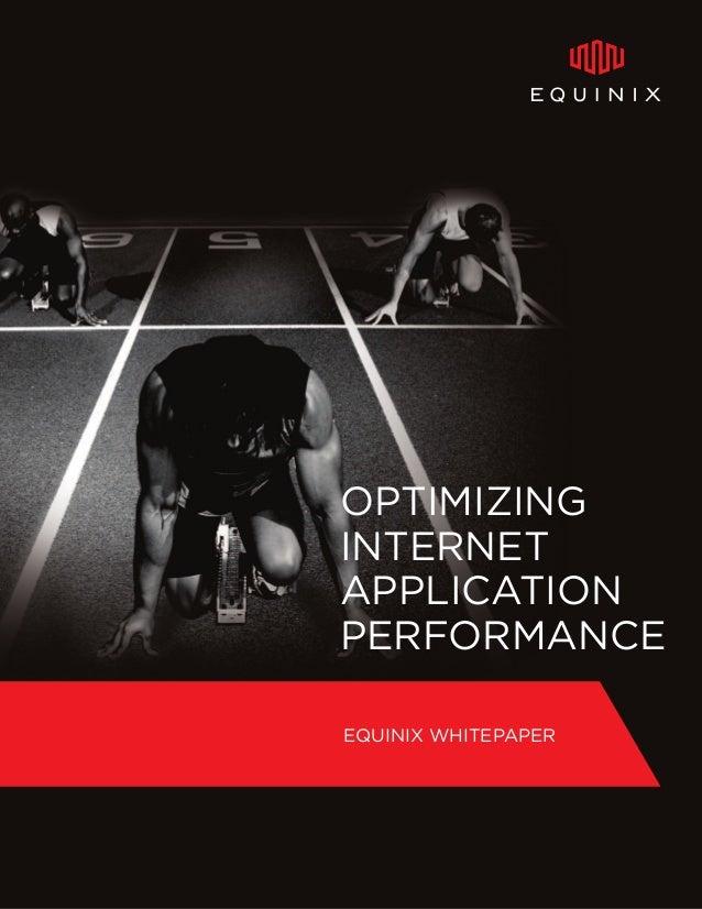 Optimizing Internet Application Performance