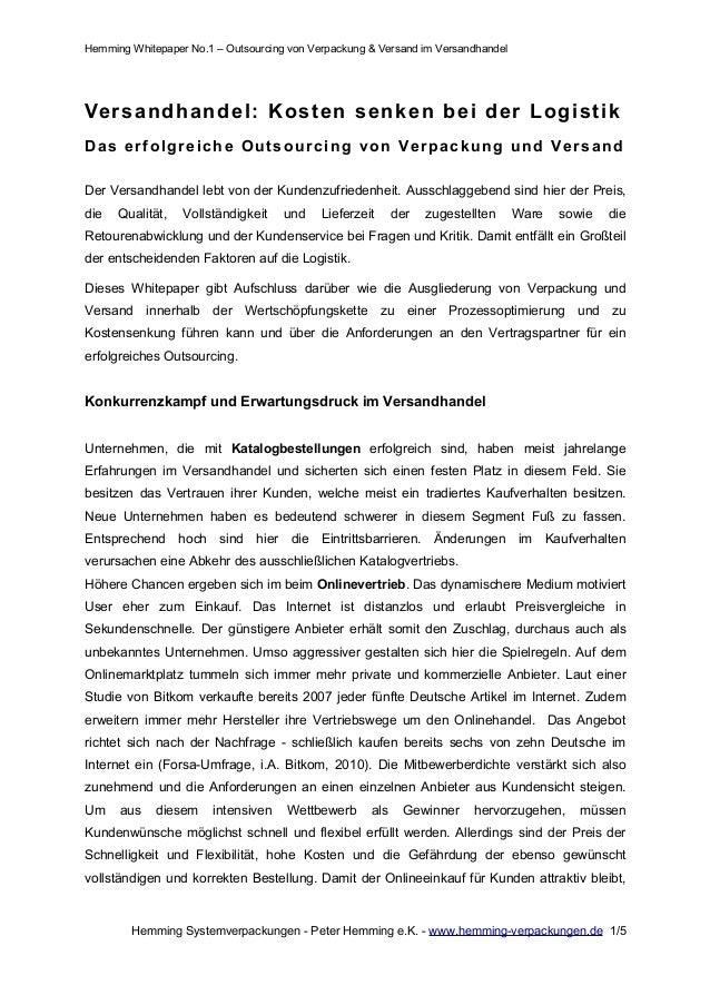 Hemming Whitepaper No.1 – Outsourcing von Verpackung & Versand im Versandhandel Versandhandel: Kosten senken bei der Logis...