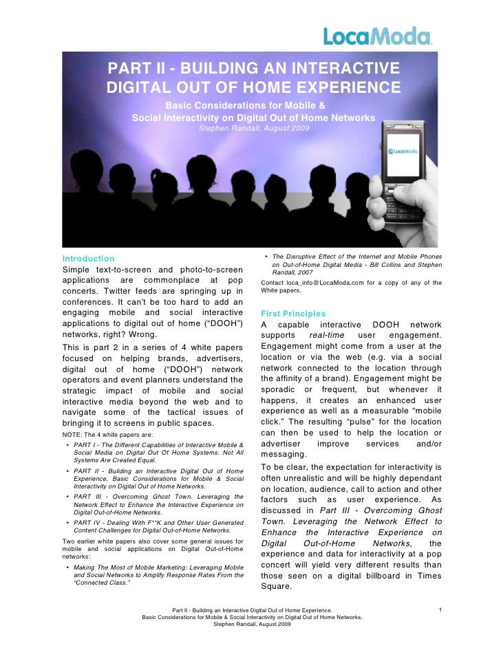 PART II - BUILDING AN INTERACTIVE               DIGITAL OUT OF HOME EXPERIENCE                                Basic Consid...