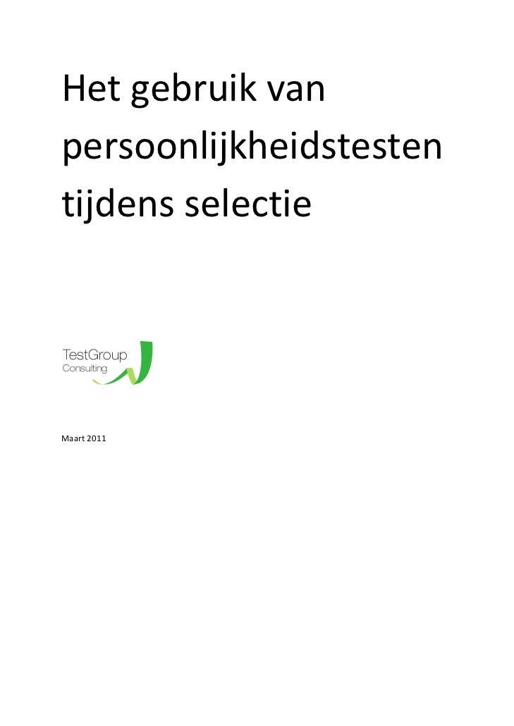 HetgebruikvanpersoonlijkheidstestentijdensselectieTestGroupConsultingMaart2011