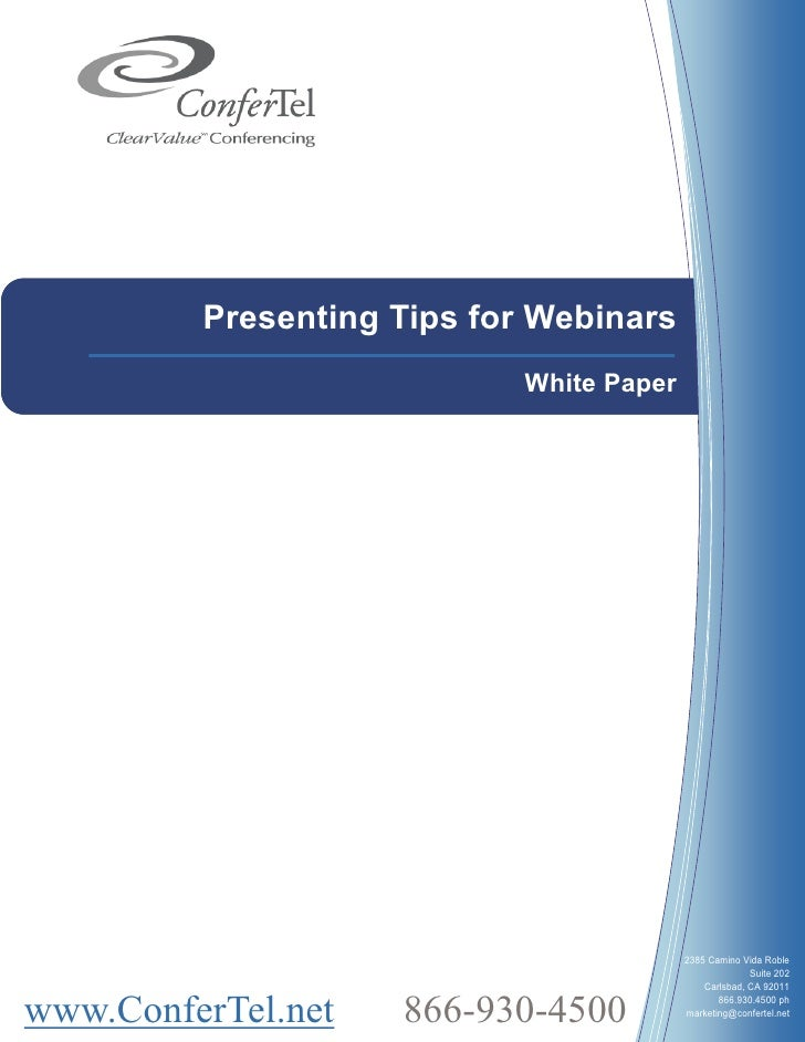 Presenting Tips for Webinars                             White Paper                                               2385 Ca...