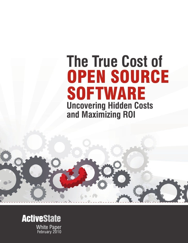 The True Cost of                 OPEN SOURCE                 SOFTWARE                 Uncovering Hidden Costs             ...