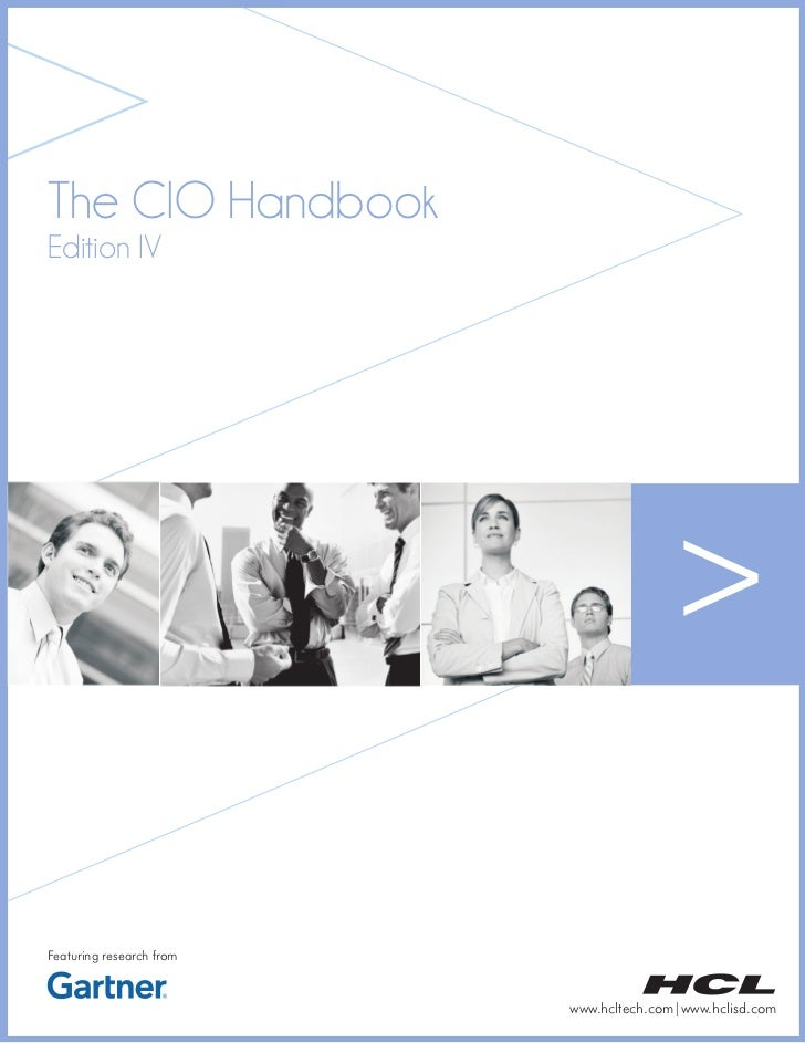 The CIO HandbookEdition IVFeaturing research from                          www.hcltech.com|www.hclisd.com