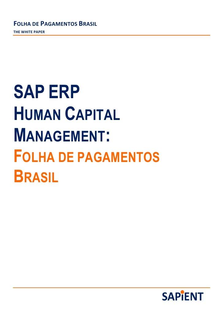 FOLHA DE PAGAMENTOS BRASILTHE WHITE PAPERSAP ERPHUMAN CAPITALMANAGEMENT:FOLHA DE PAGAMENTOSBRASIL