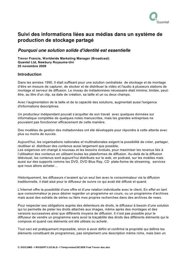 Suivi Des Informations Liées Aux Médias Dans Un Système De Production De Stockage Partagé