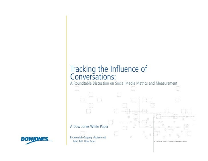 Tracking the Influence of Conversations: A Roundtable Discussion on Social Media Metrics and Measurement     A Dow Jones W...
