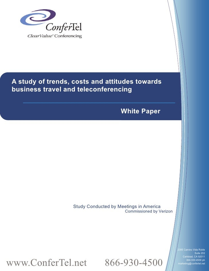 A study of trends, costs and attitudes towards  business travel and teleconferencing                                      ...