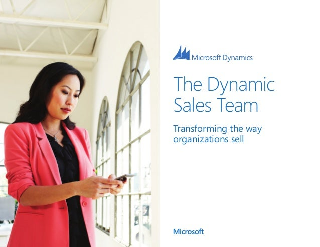 The DynamicSales TeamTransforming the wayorganizations sell