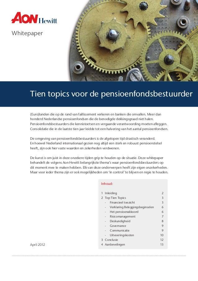 Whitepaper  Tien topics voor de pensioenfondsbestuurder (Euro)landen die op de rand van faillissement verkeren en banken d...