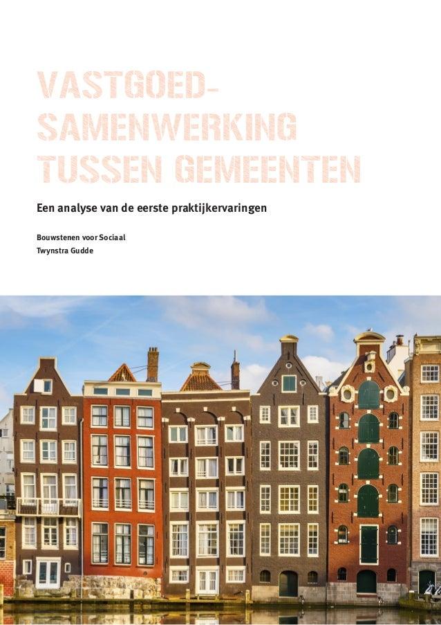 Een analyse van de eerste praktijkervaringen Bouwstenen voor Sociaal Twynstra Gudde