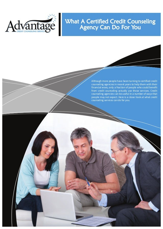 What A Certified Credit Counseling Agency Can Do For You  Although more people have been turning to certified credit couns...