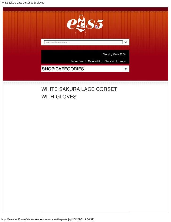 White sakura lace corset with gloves